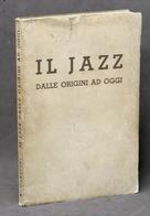 Musica - A. Caraceni - Il Jazz Dalle Origini Ad Oggi - 1^ Ed. 1937 - Books, Magazines, Comics