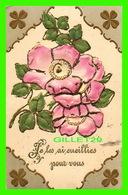 FLOWERS, FLEURS - FLEURS EMBOSSED - SPAKLES - JE LES AI CUEILLIES POUR VOUS - CIRCULÉE EN 1909 - - Fleurs