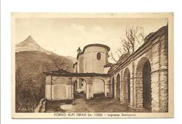FORNO ALPI GRAIE - INGRESSO SANTUARIO - Italie