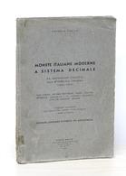 Numismatica - Monete Italiane Moderne A Sistema Decimale - 1800 - 1952 - Livres & Logiciels