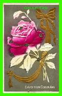 FLOWERS, FLEURS - ROSE EMBOSSED SPARKLES - ENVOI D'UN COEUR AMI - CIRCULÉE EN 1907 - - Fleurs