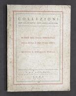 Numismatica Monete Italia Meridionale Sicilia Italia Unita Monete Papali - 1952 - Livres & Logiciels