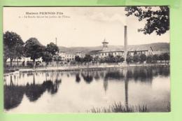 PONTARLIER - Maison PERNOD Fils - Le Doubs Devant Les Jardins De L' Usine - Absinthe - TBE - 2 Scans - Pontarlier
