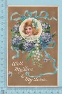 Carte Postale CPA - My Love, Fillette - Used Voyagé En 1905 + CND Timbre, Made Germany - Enfants