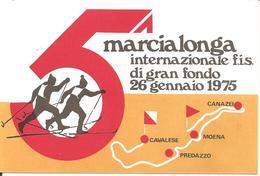 ITALIA - 1975 MOENA (TN) 5^ MARCIALONGA Sci Di Fondo Ann. Ordinario Su Cartolina Speciale - Sci