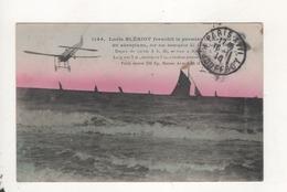 Louis Bleriot Franchit Le Premier La Manche En Aeroplane - Aviation