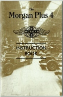 Morgan Car. The Morgan Plus 4. Instruction Book Reproduced By Isis Import, San Francisco. - Auto