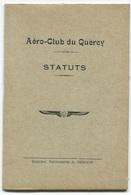 Statuts De L'Aéro-Club Du Quercy - Imprimerie Bergon à Cahors - Voir Scan - Livres, BD, Revues