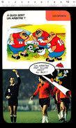 Humour Sport Arbitrage Arbitre De Football Match De Foot Joueur Arbitre à Identifier ? Equipe Pays-Bas ?? D33 - Vieux Papiers
