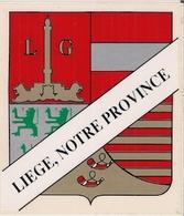 LIÈGE, NOTRE PROVINCE (BELGIQUE) - AUTOCOLLANT MACscreen. - Autocollants