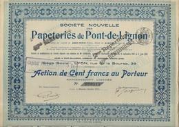 ACTION DE CENT FRANCS - PAPETERIES DE PONT DE LIGNON -HTE LOIRE - DIVISE EN 2800 ACTIONS - ANNEE 1913 - Industrie