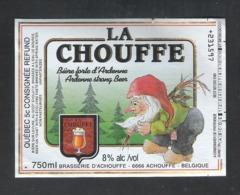 BRASSRIE D'ACHOUFFE - ACHOUFFE - LA CHOUFFE - BIERE FORTE D'ARDENNE -  1 BIERETIKET  (BE 508) - Beer