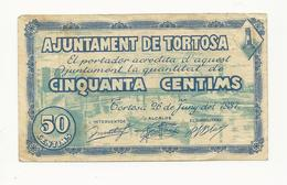 Spain Ajuntament De Tortosa 50 Centims 1937 - [ 3] 1936-1975 : Régence De Franco