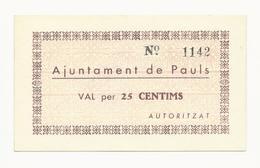 Spain Ajuntament De Pauls Val Per 25 Centims UNC - [ 3] 1936-1975 : Régence De Franco