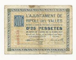 Spain Ajuntament De Ripoll Del Vallès 0,25 Pessetes 1937 - [ 3] 1936-1975 : Régence De Franco