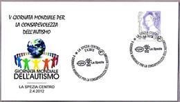 DIA MUNDIAL CONTRA EL AUTISMO - World Day Against Autism. La Spezia 2012 - Enfermedades