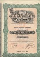 LOT DE 4 PARTS BENEFICIAIRE -GRANDS MAGASINS A LA VILLE DE ST DENIS - ANNEE 1910 - Shareholdings