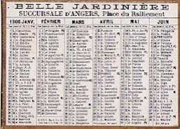 CALENDRIER    1906     LA BELLE JARDINIERE   . ANGERS.   DORE SUR TRANCHE - Calendriers
