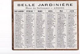 CALENDRIER    1907     LA BELLE JARDINIERE   . ANGERS.   DORE SUR TRANCHE - Petit Format : 1901-20