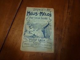 Joyeux MÉLIS-MÉLOS Pour Rire En Société,glanés Un Peu Partout Et Arrangés De Façon Amusante  Par Victor Lecas - Humour