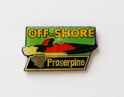 Pin's Off Shore Proserpine - BL1 - Pin's