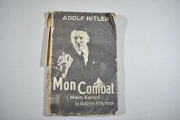 Mon Combat (Mein Kampf) La Doctrine Hitlérienne - Adolf Hitler - Books, Magazines, Comics