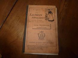 1908 Les LECTURES ATTRAYANTES -  Récits Choisis Des Auteurs Les Plus Intéressants - 12-18 Ans
