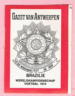 Sticker - Wereldkampioenschap Voetbal 1974 - G.V.A. - BRAZILIE - Autocollants