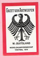 Sticker - Wereldkampioenschap Voetbal 1974 - G.V.A. - W.-DUITSLAND - Autocollants
