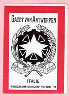 Sticker - Wereldkampioenschap Voetbal 1974 - G.V.A. - ITALIE - Autocollants