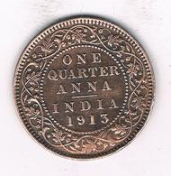 QUARTER ANNA 1913  INDIA/2084/ - Indien