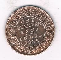QUARTER ANNA 1935  INDIA/2085/ - Indien