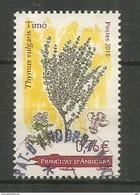 Les Épices En Andorre (le Thym), 2015, Un Timbre Oblitéré, 1 ère Qualité, Cachet Rond - Used Stamps