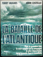 LA BATAILLE DE L'ATLANTIQUE - Livres