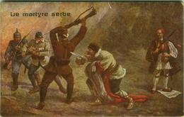WWI PROPAGANDA SERBIA AGAINST AUSTRIA - LE MARTYRE SERBE -  EDIT ART SALMINI ( BG2690) - Guerra 1914-18