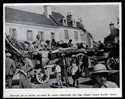 1940  --  UN CONVOI DE 120 REFUGIES TRAVERSE LA LIGNE A ECUEILLE  INDRE   3Q994 - Vieux Papiers
