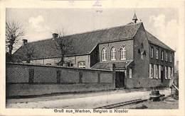 Gruss Aus Werken, Belgien Kloster (feldpost 1915, Werken Tussen Diksmuide En Kortemark) - Kortemark