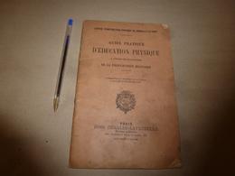 1916 Préparation Militaire Au CENTRE D'INSTRUCTION PHYSIQUE De JOINVILLE-le-PONT : Guide Pratique D'Education Physique - Other