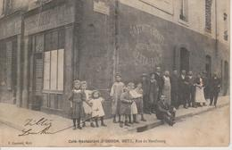 57 - METZ - CAFE RESTAURANT DORON - RUE DU NEUFBOURG - CARTE RARE - Metz