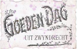 Goedendag Uit ZWYNDRECHT - Kaart Met Pareltjes - 2 Scans - Zwijndrecht
