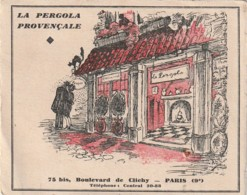 ***  LA PERGOLA  PROVENCALE   -- PARIS Restaurant - Publicités