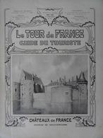 REVUE LE TOUR DE FRANCE N°4 (08/1904) CARCASSONNE- LA LOIRE- LE NÉTHOU DANS PYRÉNÉES- CÔTES DE FRANCE- BASSE-TOURAINE - Géographie