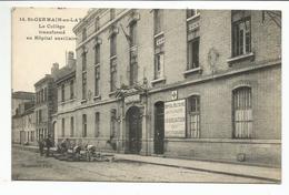 St-GERMAIN-en-LAYE (78) Le Collège Transformé En Hôpital Auxiliaire - St. Germain En Laye