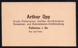 A7657 - TOP Visitenkarte - Arthur Opp Falkenau - Kaffe Rösterei Konserven Kolonialwaren - Visitenkarten