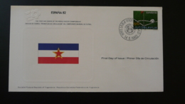 FDC Coupe Du Monde Football World Cup 1982 Yougoslavie - FDC