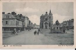 LE NEUBOURG  - RUE DE LA REPUBLIQUE - Le Neubourg
