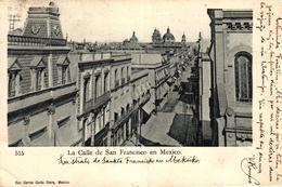 MEXIQUE - LA CALLE DE SAN FRANCISCO EN MEXICO - México
