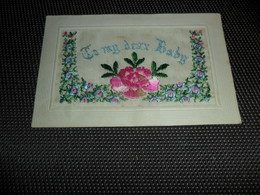 Carte Brodée ( 104 )  Geborduurde Kaart    To My Dear Baby - Brodées