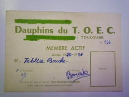 GP 2019 - 566  DAUPHINS  Du  T.O.E.C.  Carte De Membre Actif  1970  XXX - Natación