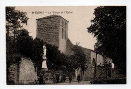 - CPA SAINT-DENIS (11) - La Vierge Et L'Eglise (avec Personnages) - Edition Montagné Aubin N° 4 - - Frankreich